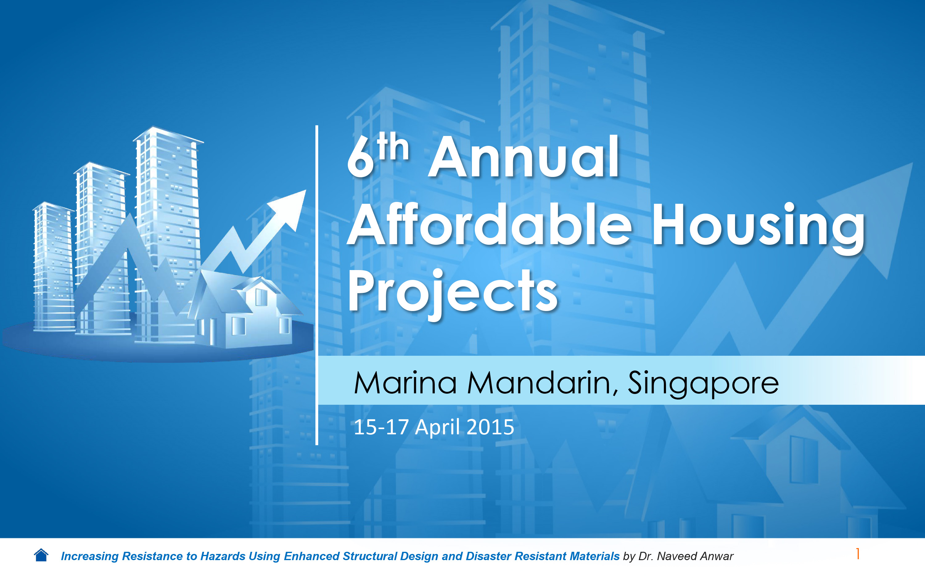 6th Annual Affordable Housing Projects (15-17 April 2015), Marina Mandarin, Singapore